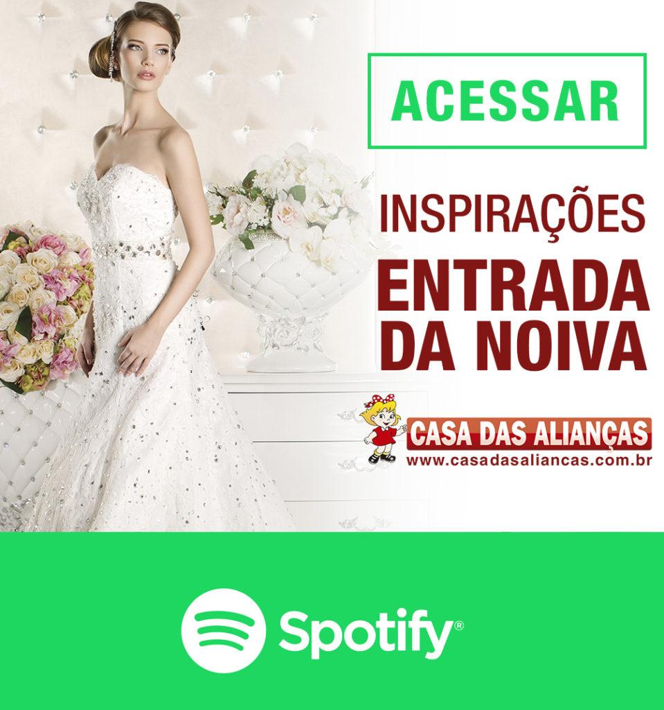 Musicas Entrada da Noiva - Inspirações Spotify